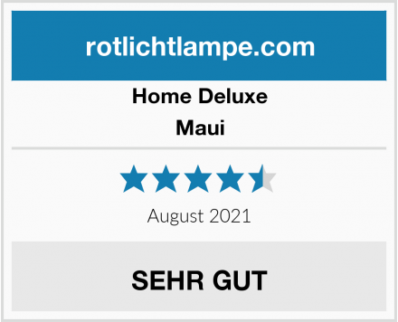 Home Deluxe Maui Test